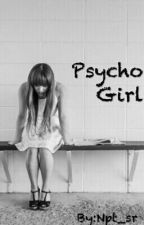 Psycho Girl by Npt_sr