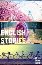 ENGLISH STORIES! by emmarie714
