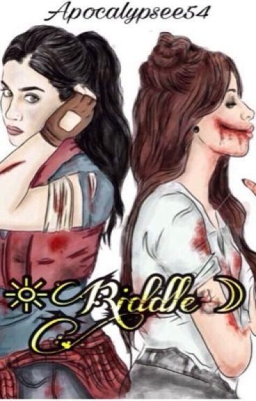 •Riddle•    Camren