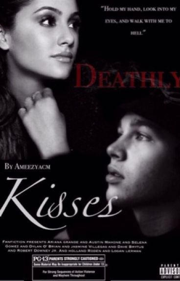 Deathly Kisses (Austin Mahone fanfiction)