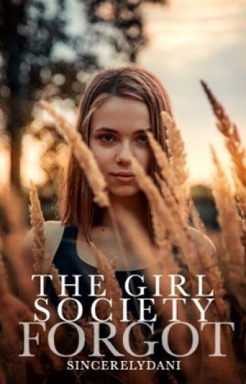 The girl Society Forgot [on hold]