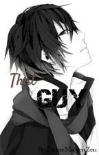 That GUY by DaineMaiyenZen