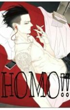 HOMO!! by Caplatte