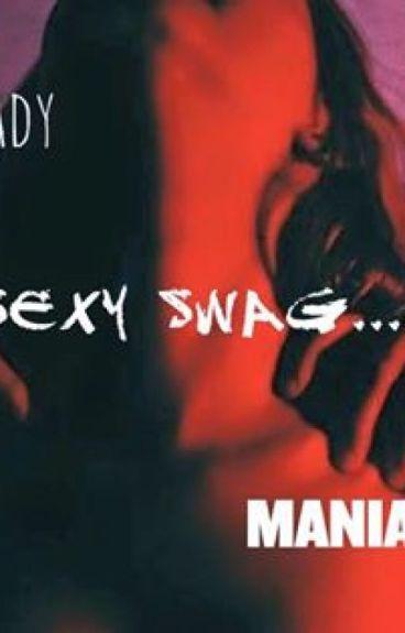 Oh!My Sexy Swag (Дууссан)