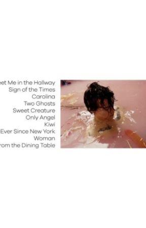 Harry Styles Song Lyrics From The Dining Table Wattpad