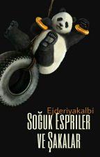Soğuk Espiriler ve Şakalar by Selinn_Kayaa