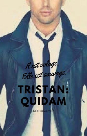 Tristan : quidam (Terminé)