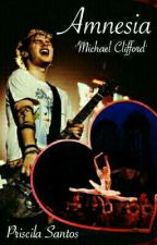 Amnesia || Michael Clifford by Pribem