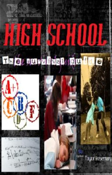 High School - The survival guide