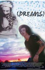 ~ Dreams ~ [Harry Styles] by fabiola_bunuelo