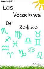 Las vacaciones del zodiaco by neverlostgirl
