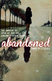 Abandoned by TwerkItHaz