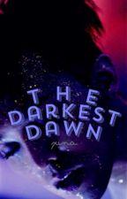 The Darkest Dawn by xiina-dreamer