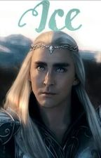 Ice      (Thranduil FF) by luciearmy