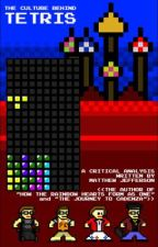 The Culture Behind TETRIS by MatthewJefferson5