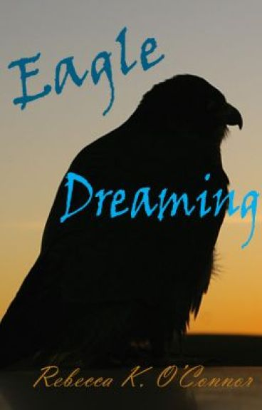 Eagle Dreaming by RebeccaKOConnor