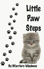 Little Paw Steps || Warrior Cats by Warriors-Madness