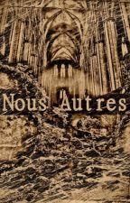Nous Autres by Evercy_James