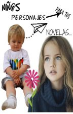Niños Personajes Para Tus NOVELAS by anniedelba