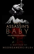 The Assassin's Baby by MsDreamerGirl84