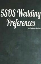 Wedding Series|| 5sos by yulissa_fanfics