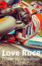 Love Race (Marc Márquez) by EmikoLove22