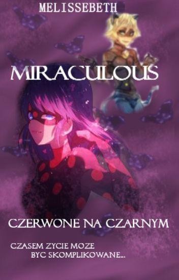MIRACULOUS - Czerwone na czarnym / FF Miraculous: Biedronka i Czarny Kot