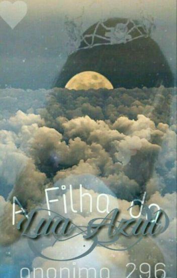 Filha Da Lua Azul