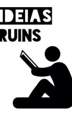 Ideias Ruins by luciodxd