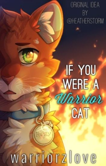 If You Were A Warrior Cat