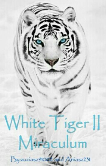 White Tiger II Miraculum