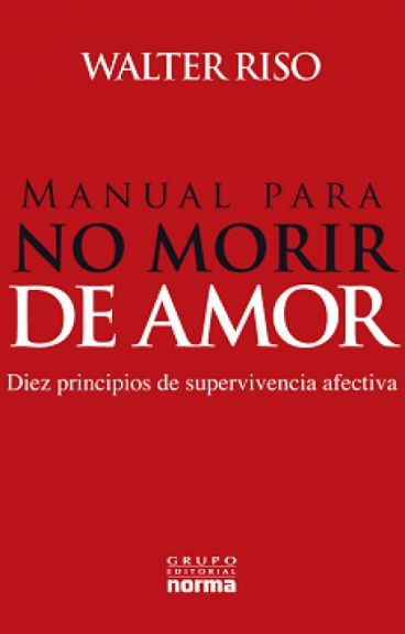 Manual para No Morir de Amor Walter Riso