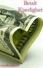 Betalt Kjærlighet by annibooks28