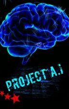Project A.I by HalfBloodA7