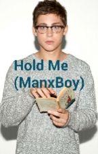 Hold Me (ManxBoy) by Alliecas_03