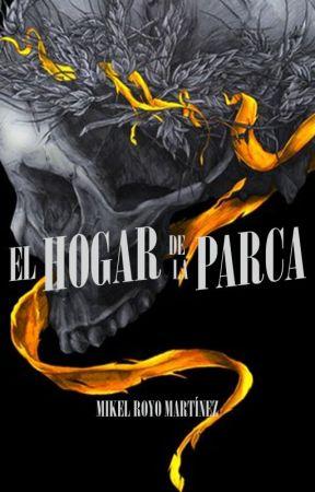 EL HOGAR DE LA PARCA  by mikelroma