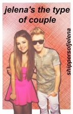 Jelena's the type of couple; jelena by shippersofjelena