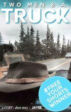 Two Men and a Truck by writteninmysoul
