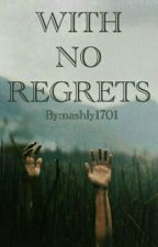 With No Regrets | C.D. by nashly1701