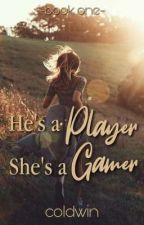 He's a PLAYER, She's a GAMER [DE] by coldWIN