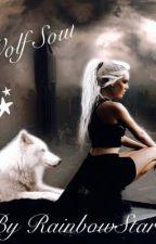 Wolf Soul by RainbowStar18