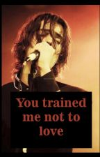 YOU TRAINED ME NOT TO LOVE (Fanfic Julian Casablancas) by ArabellaSmoke