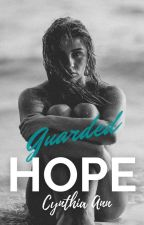 Guarded Hope by 4thpowermama