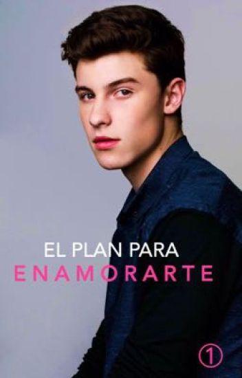 El Plan Para Enamorarte. { Shameron } { Sin Editar }