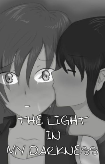The light In my darkness-laurmau FF