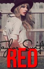 Taylor Swift Red Song Lyrics by ElectricLights