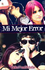 Mi Mejor Error by HlneFerrereArango