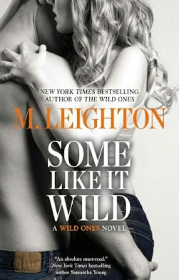 Some Like It Wild - M.Leigthon