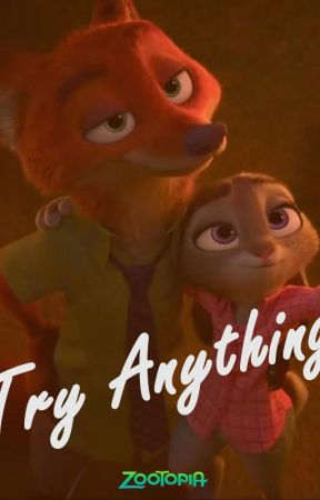Zootopia: Try Everything, Try Anything by IyanSommerset