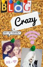 Blog Crazy by the_Vlog